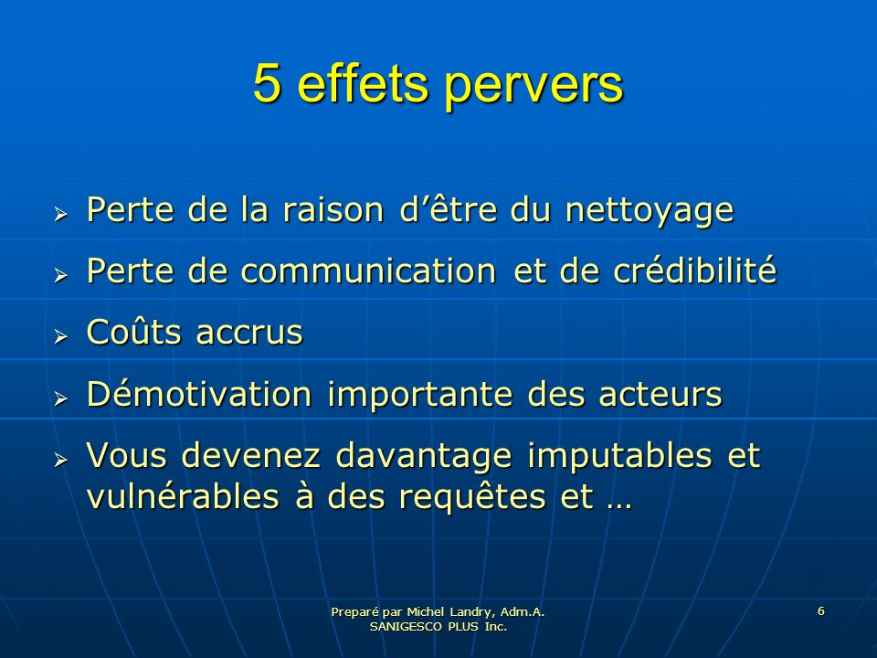 Preparé par Michel Landry, Adm.A. SANIGESCO PLUS Inc.