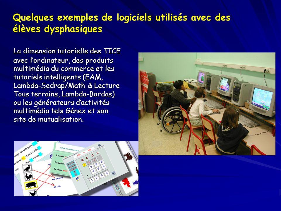 Quelques exemples de logiciels utilisés avec des élèves dysphasiques