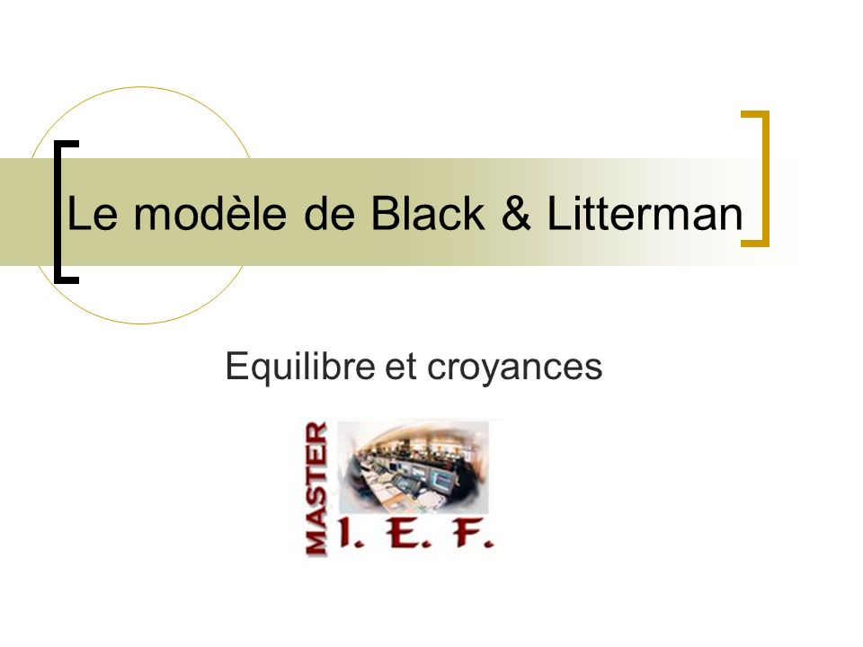 Le modèle de Black & Litterman