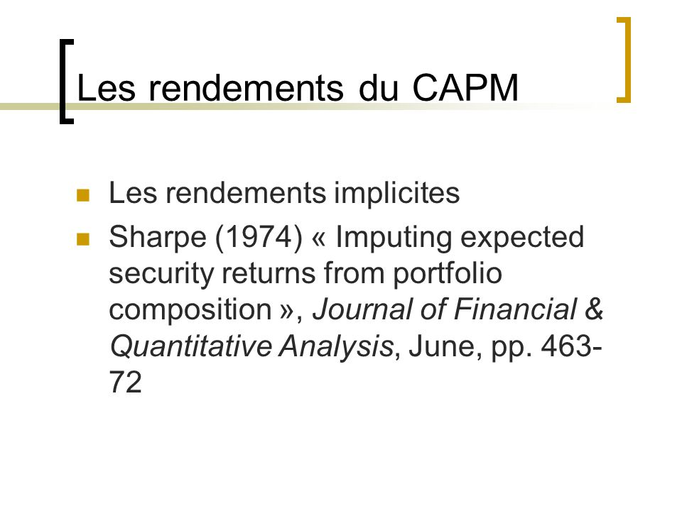 Les rendements du CAPM Les rendements implicites