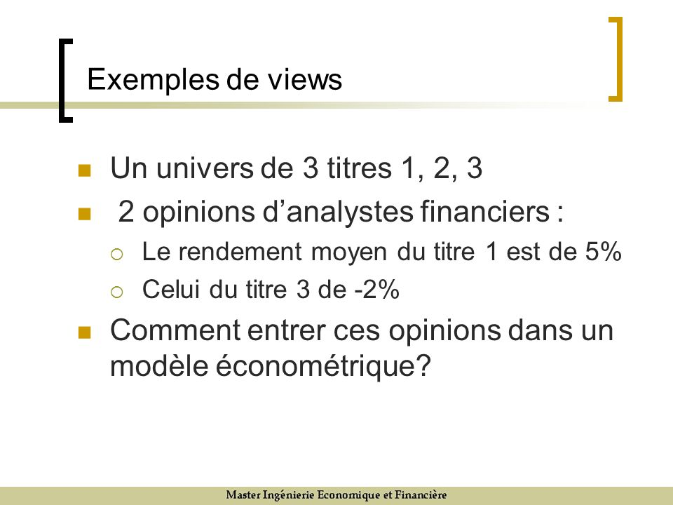 2 opinions d'analystes financiers :