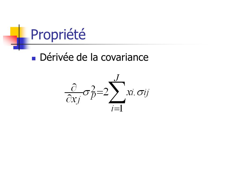 Propriété Dérivée de la covariance