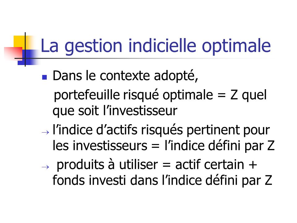 La gestion indicielle optimale