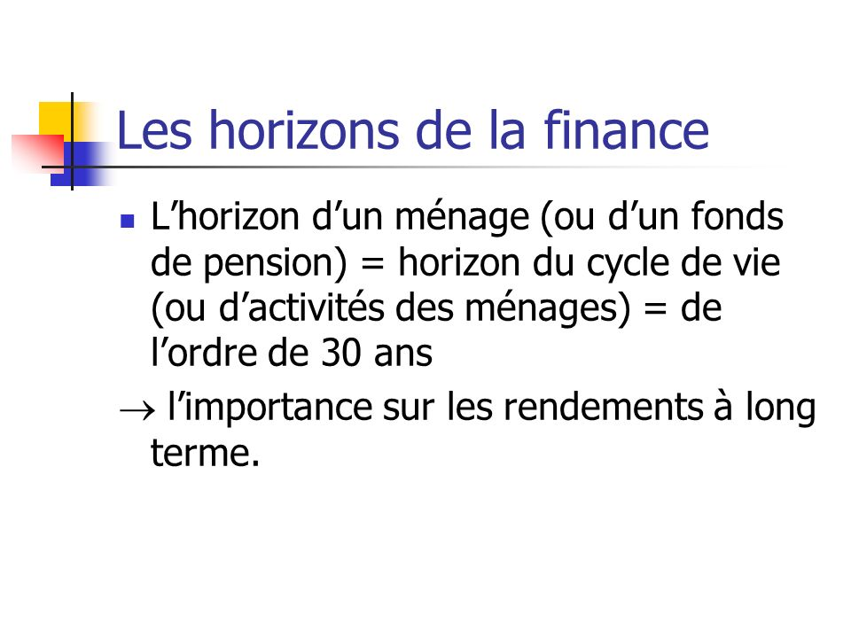 Les horizons de la finance