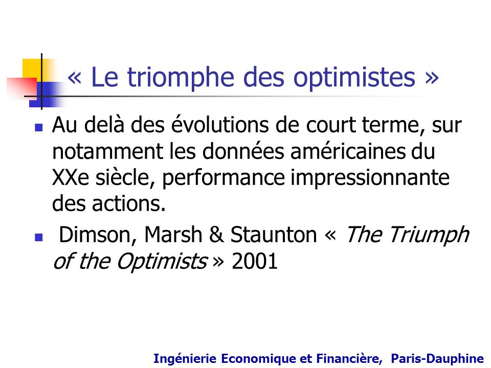 « Le triomphe des optimistes »