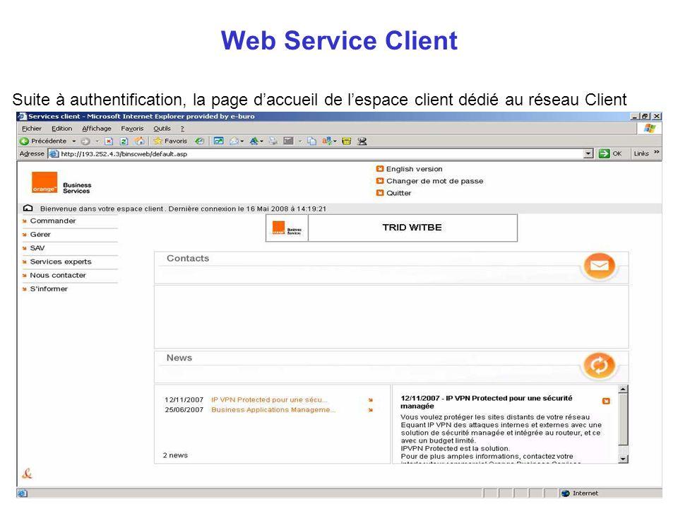 Web Service Client Suite à authentification, la page d'accueil de l'espace client dédié au réseau Client.