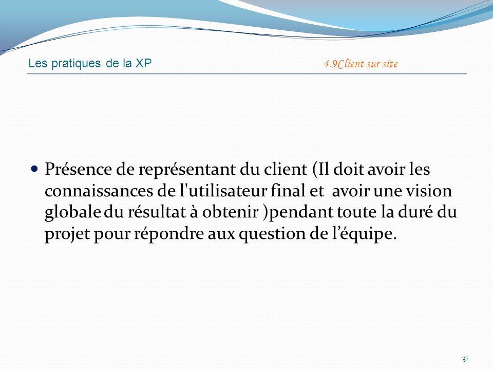 Les pratiques de la XP 4.9Client sur site