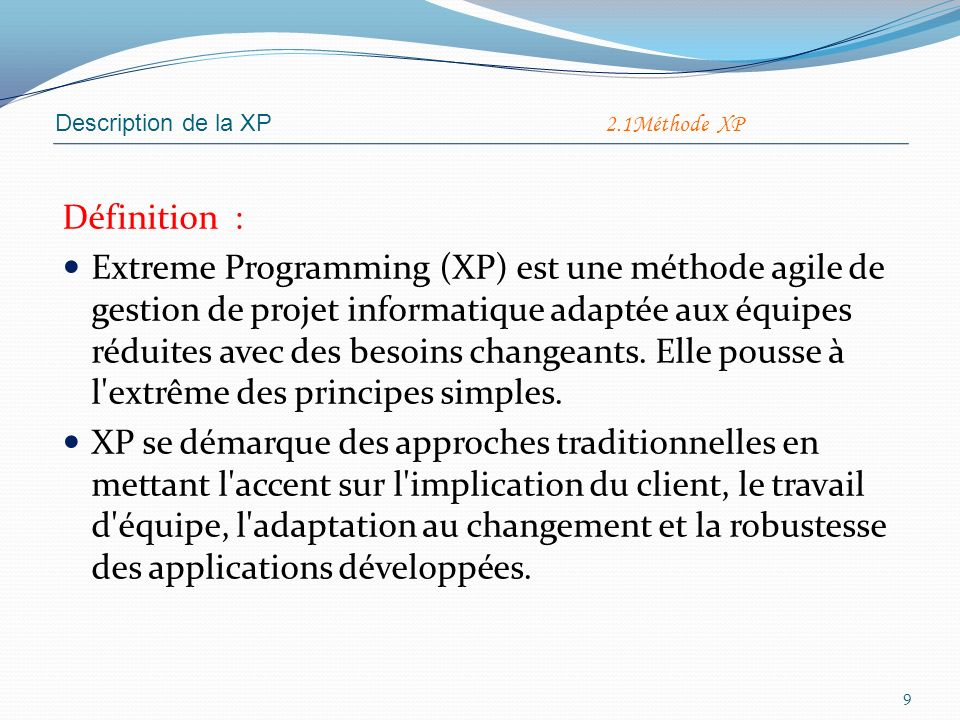 Description de la XP 2.1Méthode XP