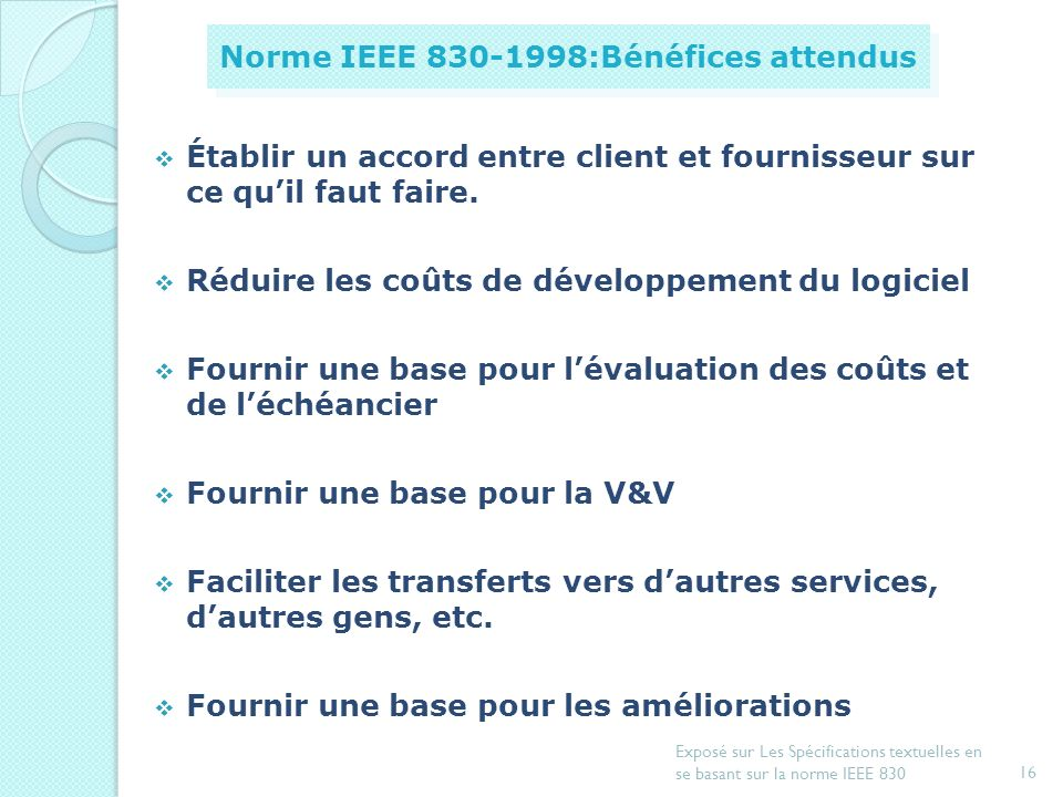 Norme IEEE 830-1998:Bénéfices attendus