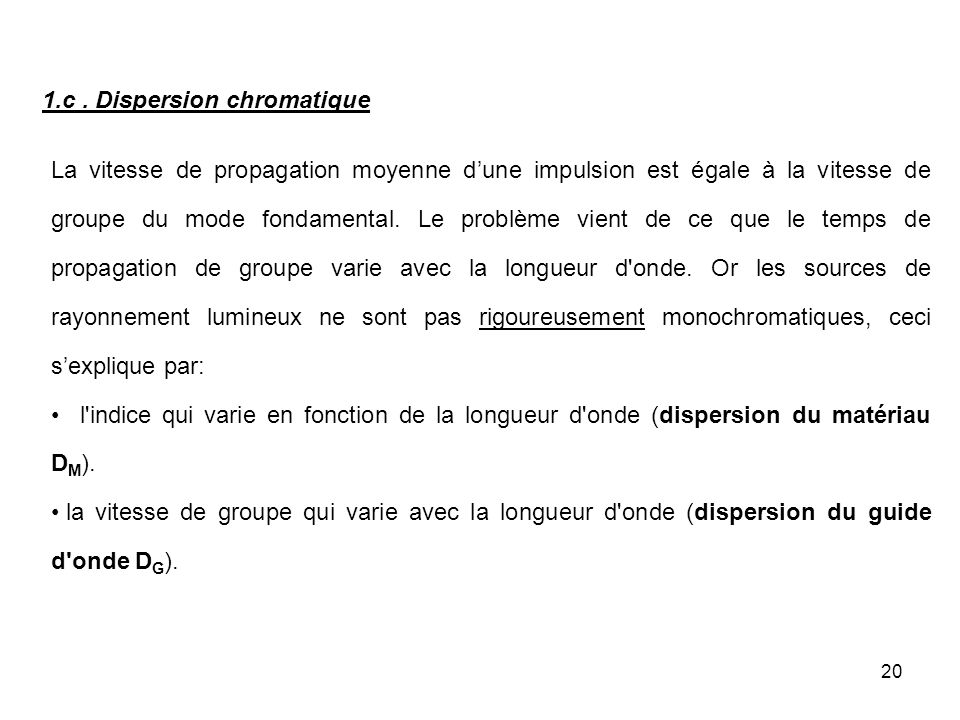 1.c . Dispersion chromatique