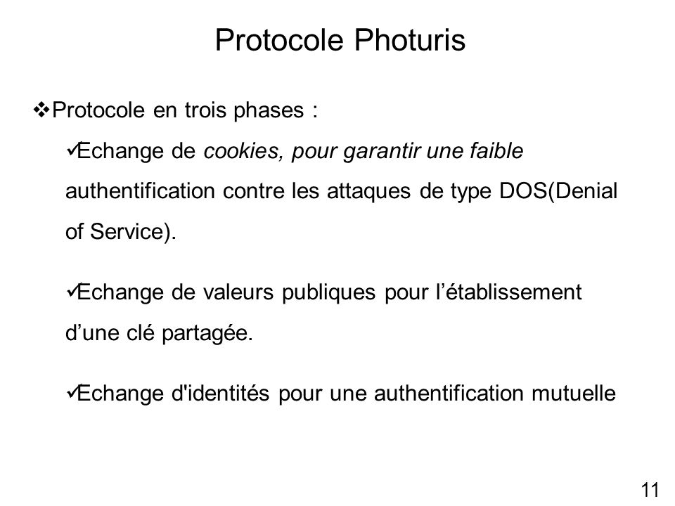Protocole Photuris Protocole en trois phases :