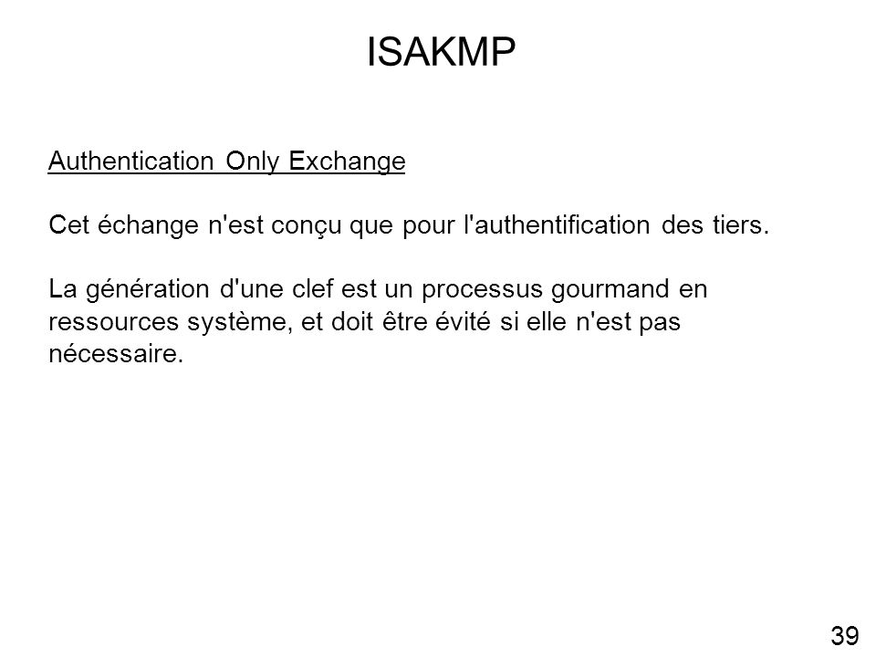 ISAKMP Authentication Only Exchange