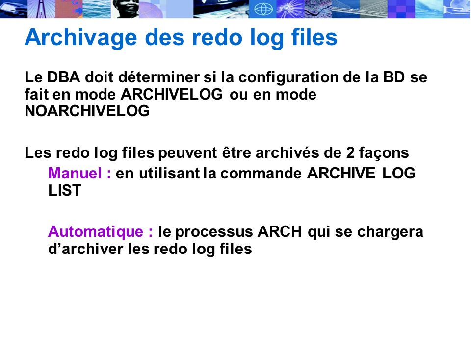 Archivage des redo log files