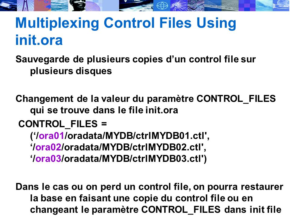 Multiplexing Control Files Using init.ora