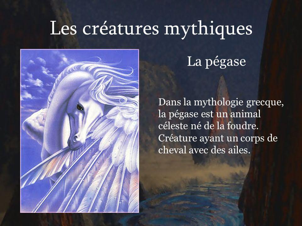 Les créatures mythiques