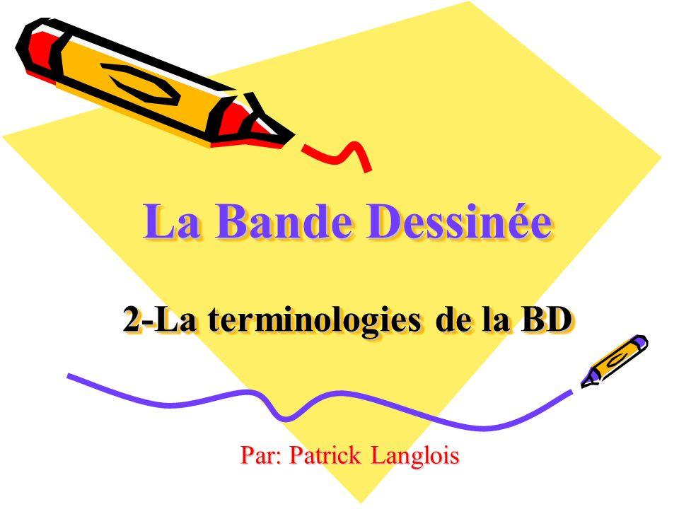 La Bande Dessinée 2-La terminologies de la BD