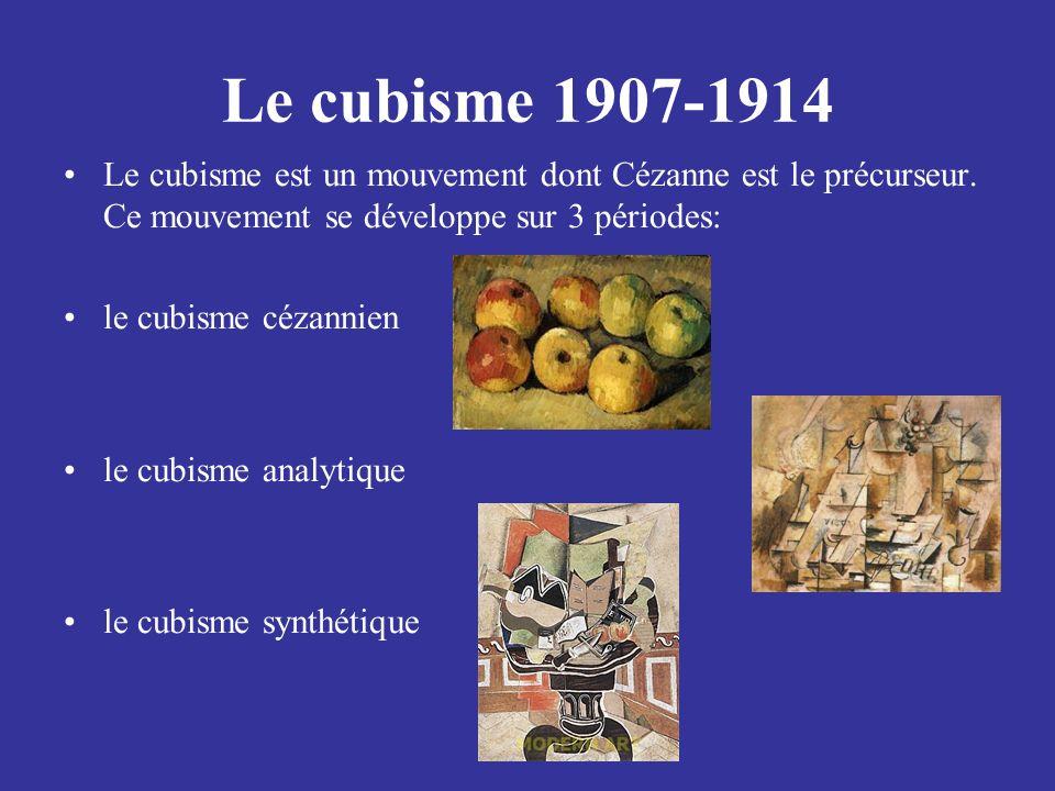 Le cubisme 1907-1914 Le cubisme est un mouvement dont Cézanne est le précurseur. Ce mouvement se développe sur 3 périodes: