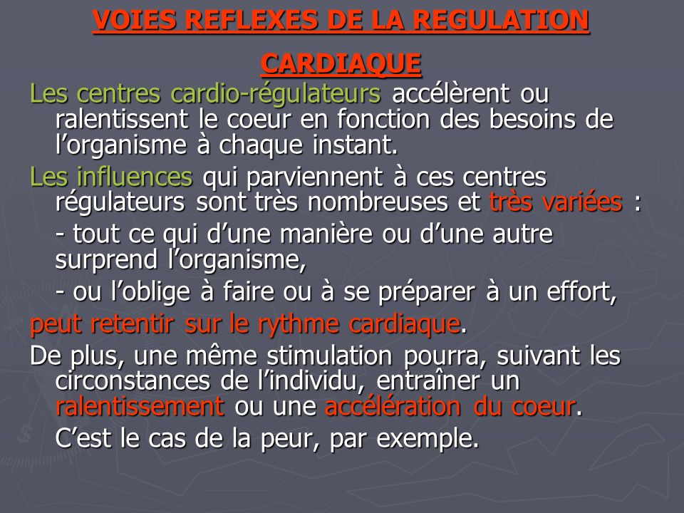 VOIES REFLEXES DE LA REGULATION CARDIAQUE