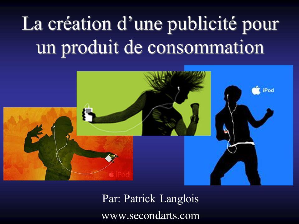 La création d'une publicité pour un produit de consommation