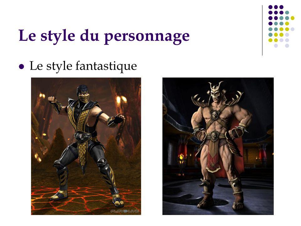 Le style du personnage Le style fantastique