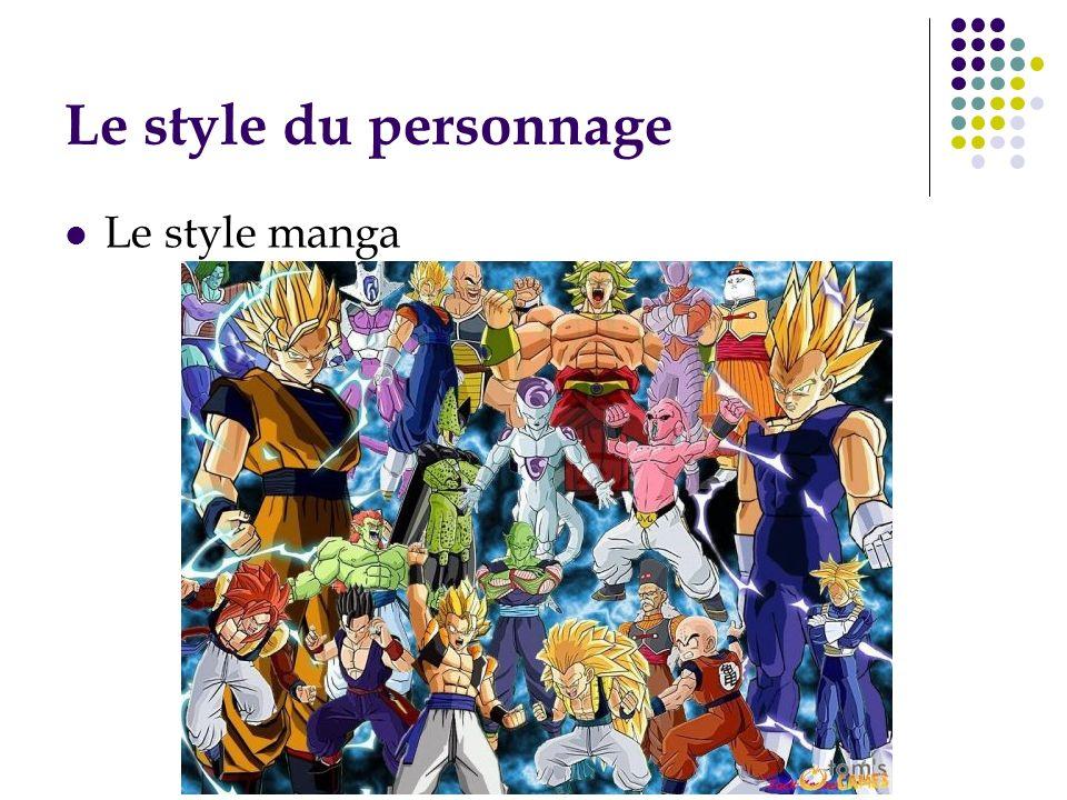 Le style du personnage Le style manga