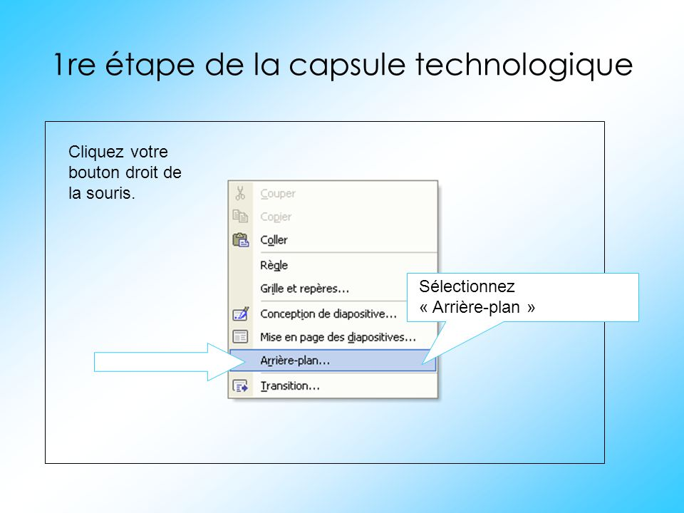 1re étape de la capsule technologique