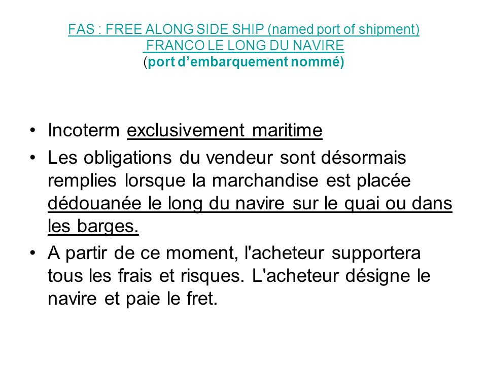 Incoterm exclusivement maritime
