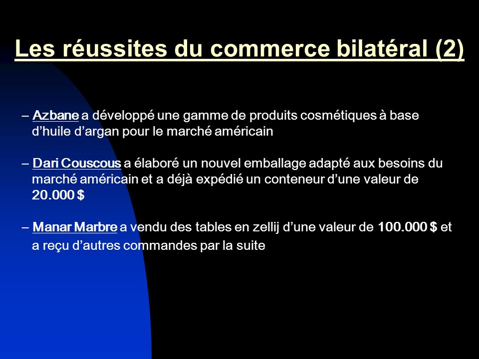 Les réussites du commerce bilatéral (2)