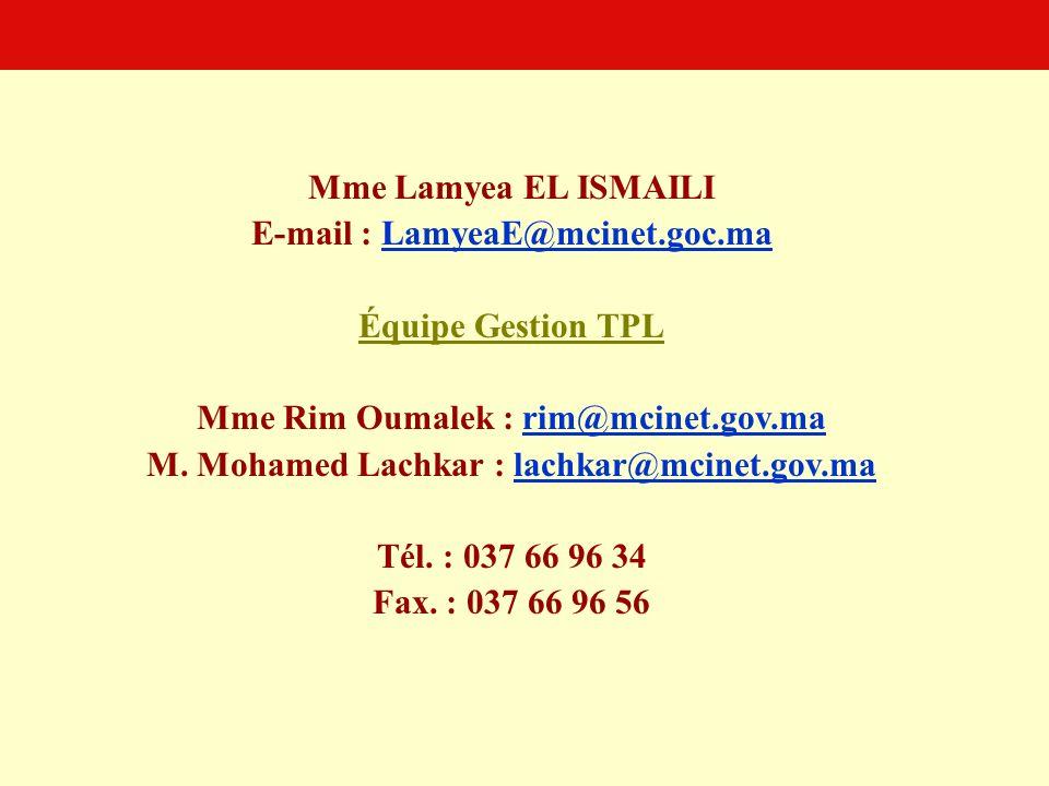 E-mail : LamyeaE@mcinet.goc.ma Équipe Gestion TPL