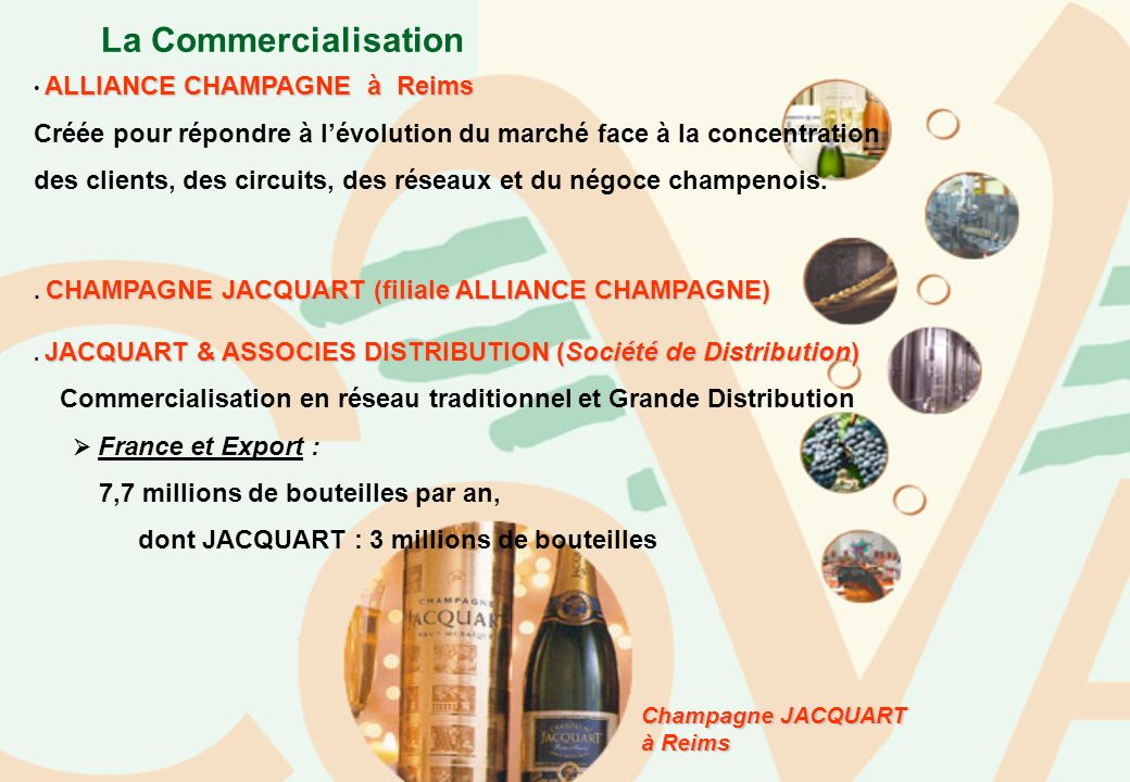 La Commercialisation • ALLIANCE CHAMPAGNE à Reims.
