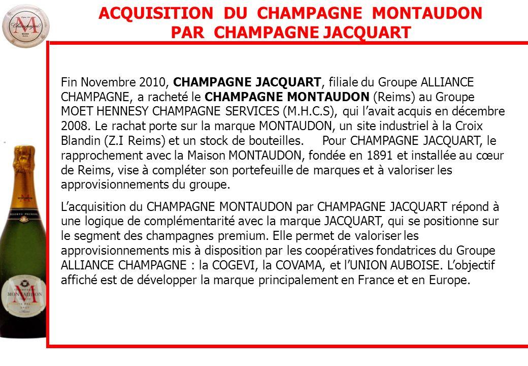 ACQUISITION DU CHAMPAGNE MONTAUDON PAR CHAMPAGNE JACQUART