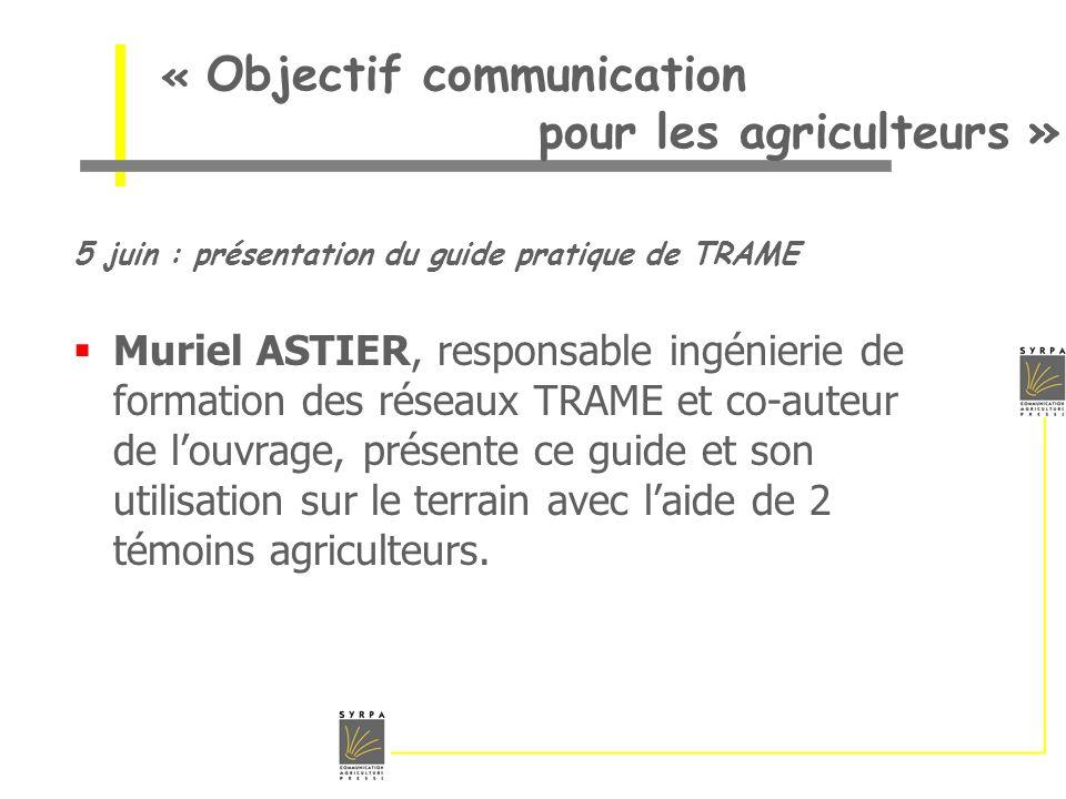 « Objectif communication pour les agriculteurs »