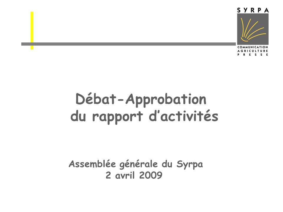 Débat-Approbation du rapport d'activités