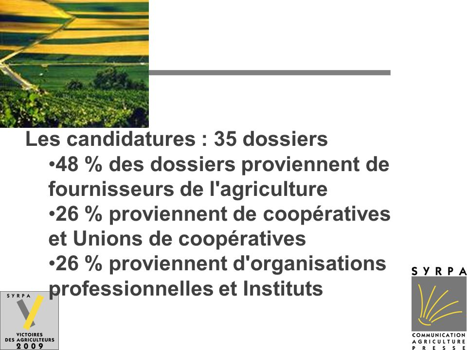 Les candidatures : 35 dossiers