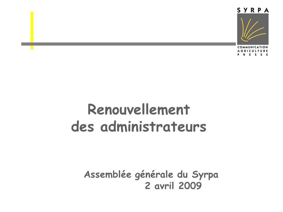 Renouvellement des administrateurs Assemblée générale du Syrpa