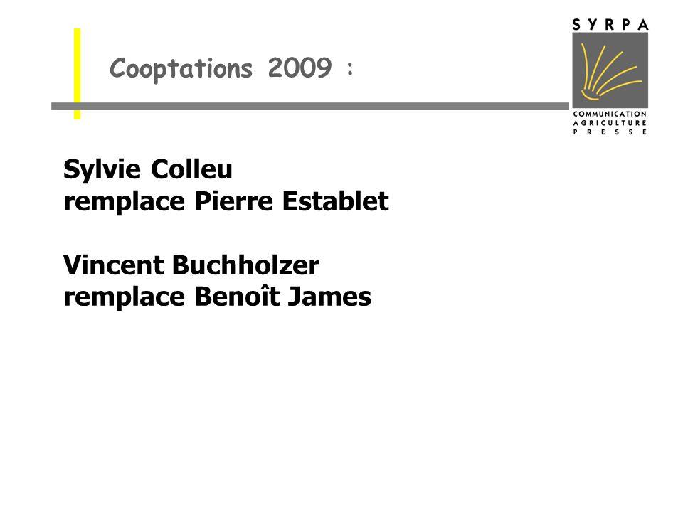 Cooptations 2009 : Sylvie Colleu remplace Pierre Establet Vincent Buchholzer remplace Benoît James