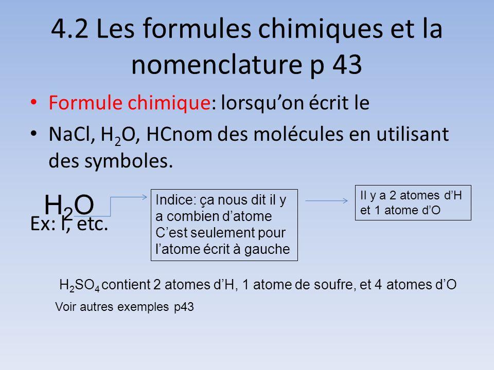 4.2 Les formules chimiques et la nomenclature p 43