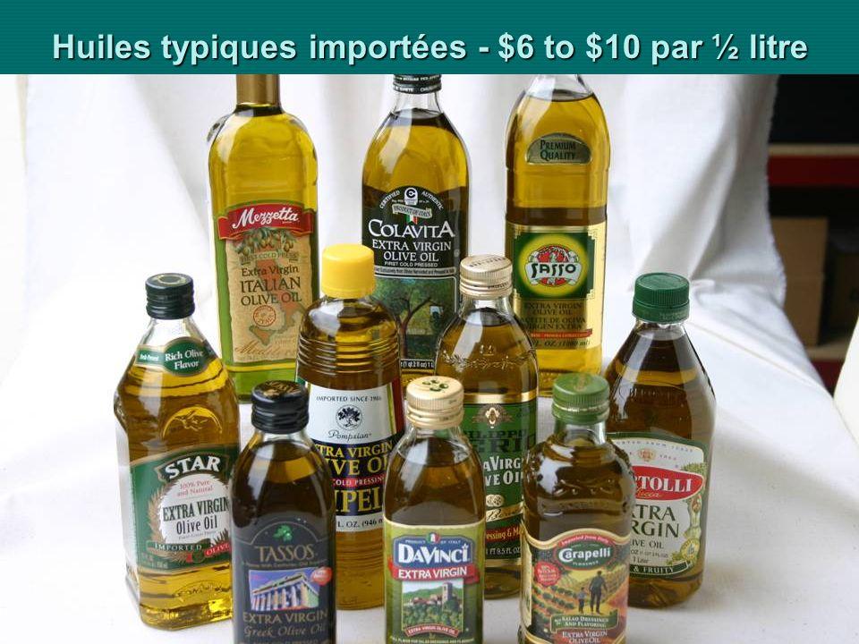 Huiles typiques importées - $6 to $10 par ½ litre