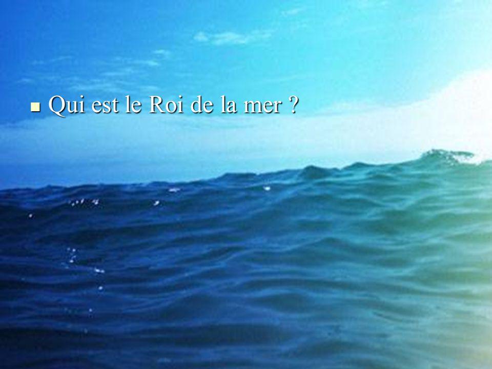 Qui est le Roi de la mer