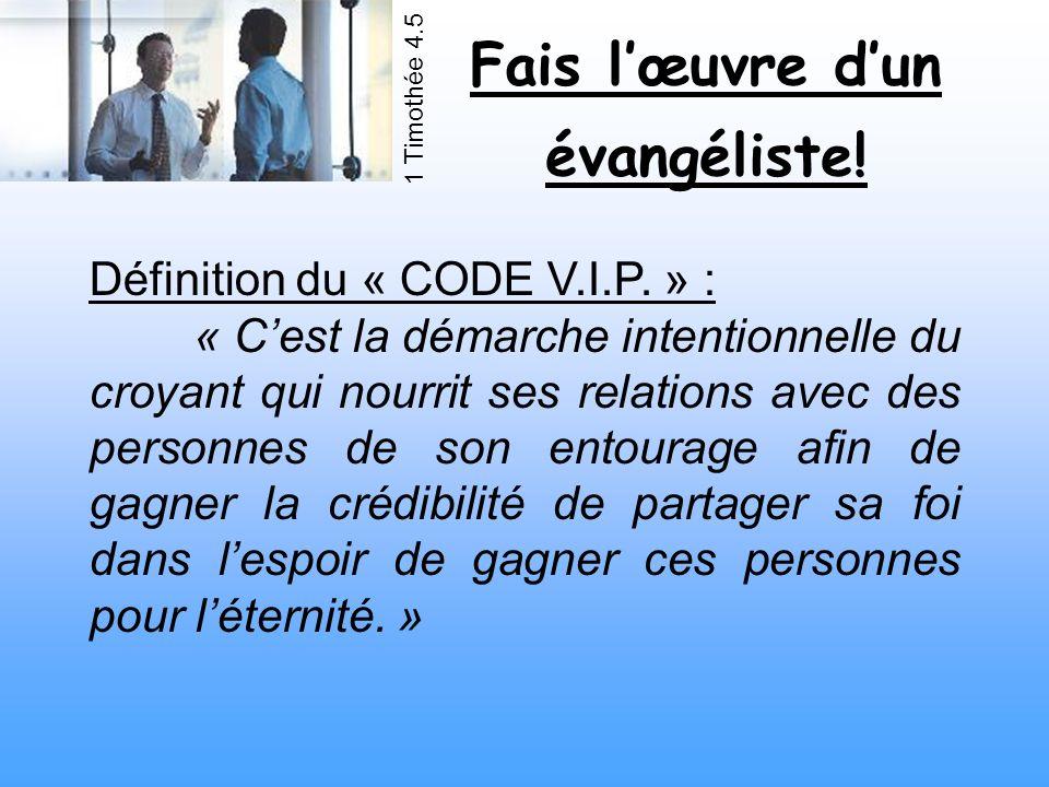 Définition du « CODE V.I.P. » :