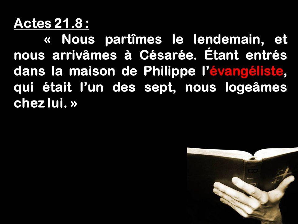 Actes 21.8 :