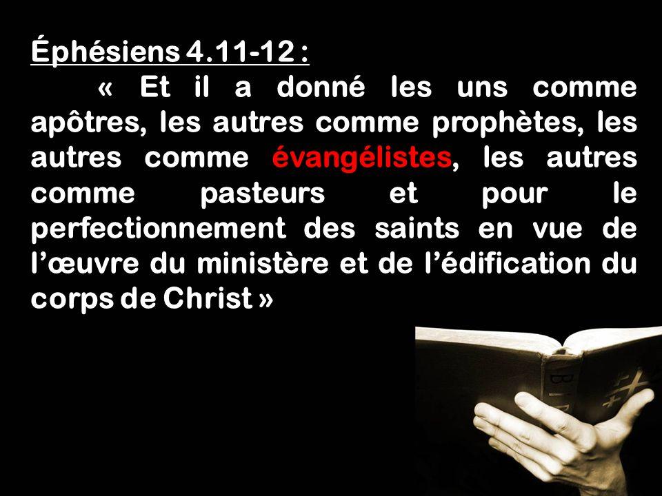 Éphésiens 4.11-12 :