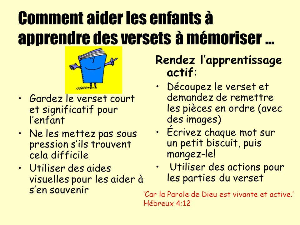 Comment aider les enfants à apprendre des versets à mémoriser …