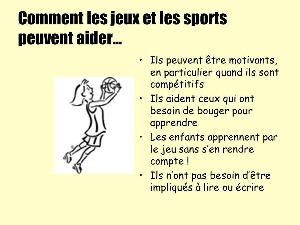 Comment les jeux et les sports peuvent aider…