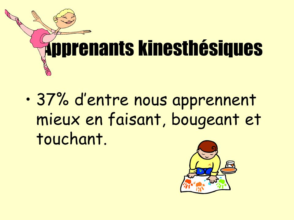 Apprenants kinesthésiques