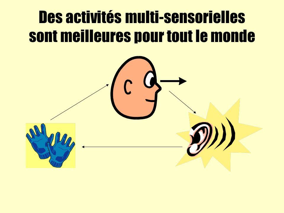 Des activités multi-sensorielles sont meilleures pour tout le monde