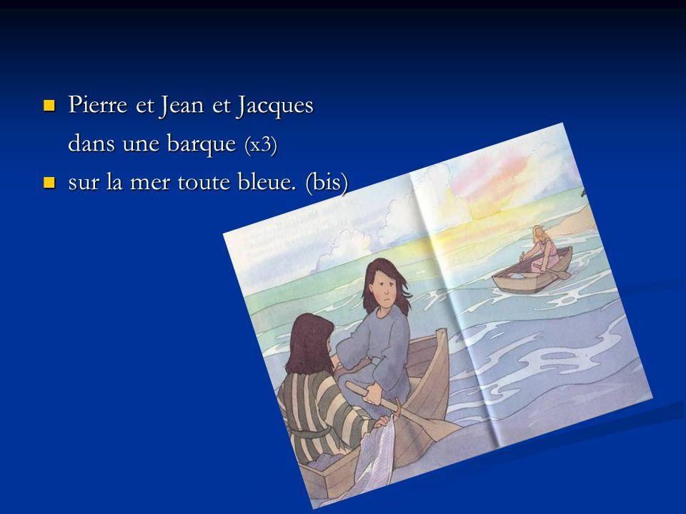 Pierre et Jean et Jacques