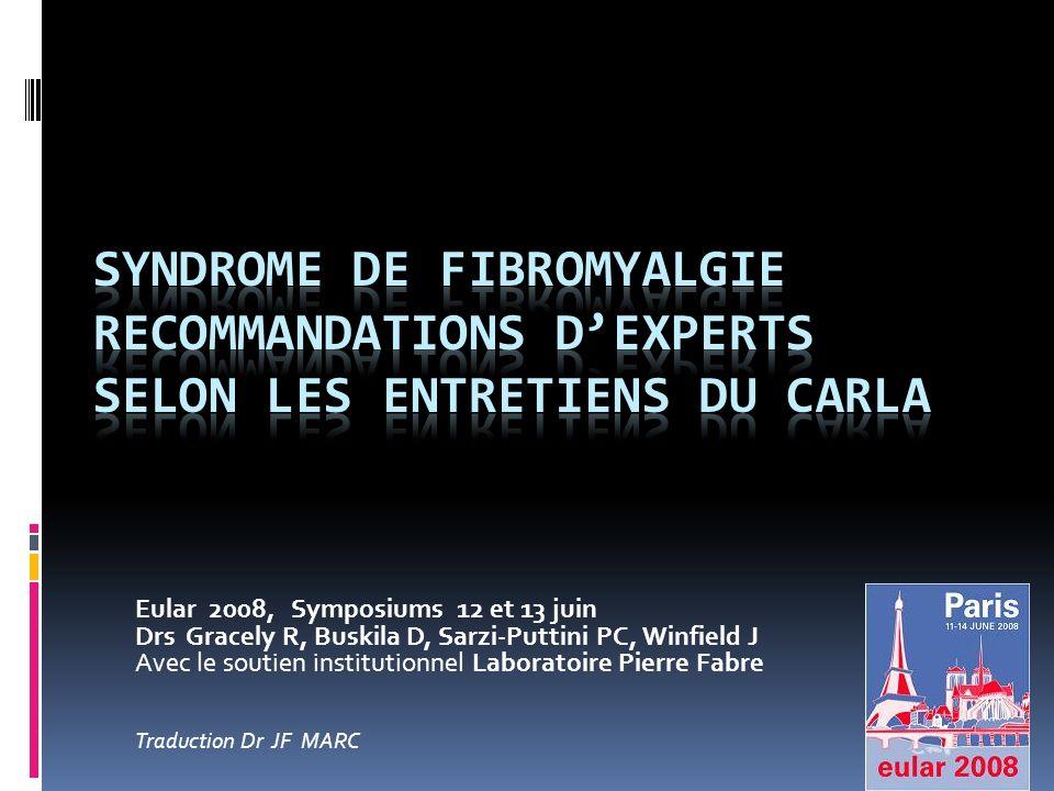 Syndrome de Fibromyalgie Recommandations D'experts Selon les Entretiens du Carla