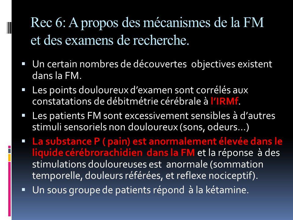 Rec 6: A propos des mécanismes de la FM et des examens de recherche.