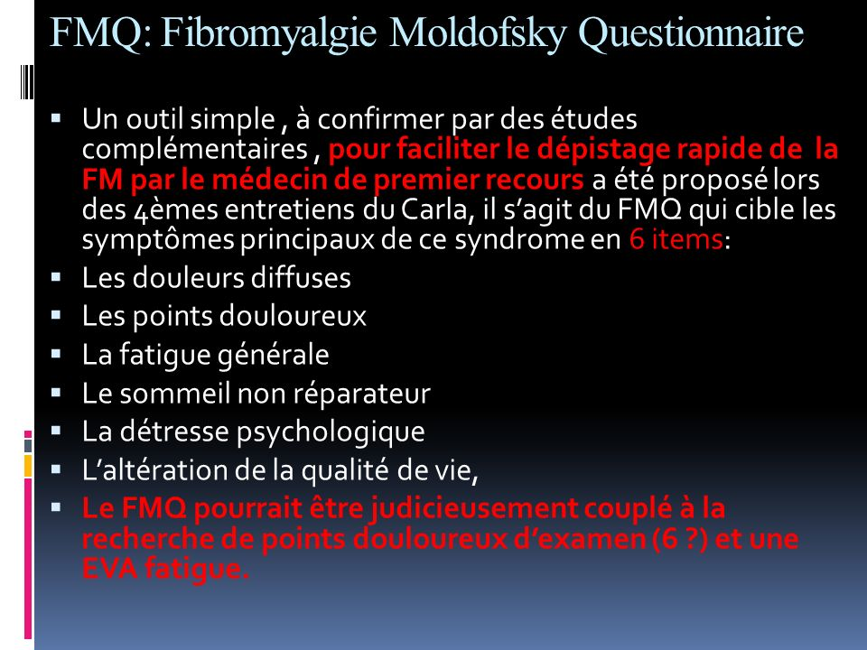 FMQ: Fibromyalgie Moldofsky Questionnaire
